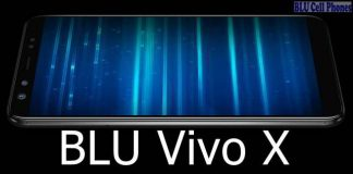 BLU Vivo X Pro; BLU Vivo X View, BLU Vivo X Plus