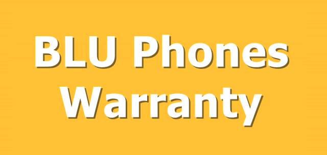 BLU Phones Warranty | Warranty on BLU Phones, Terms, Conditions